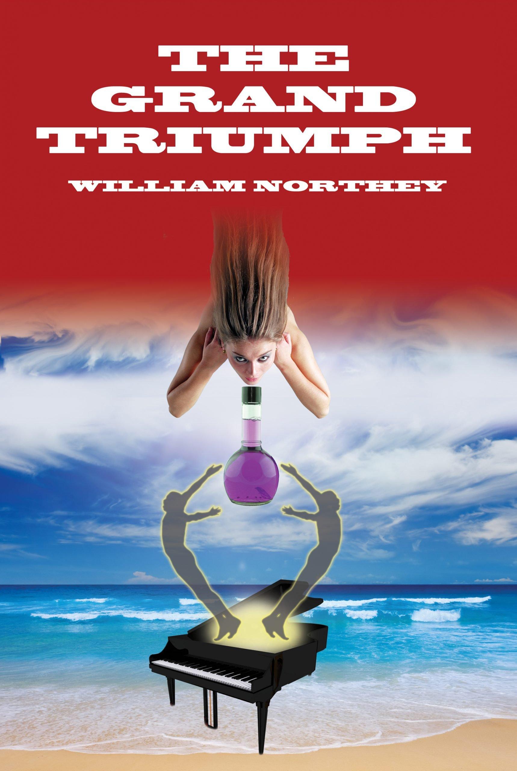 The Grand Triumph - William Northey author